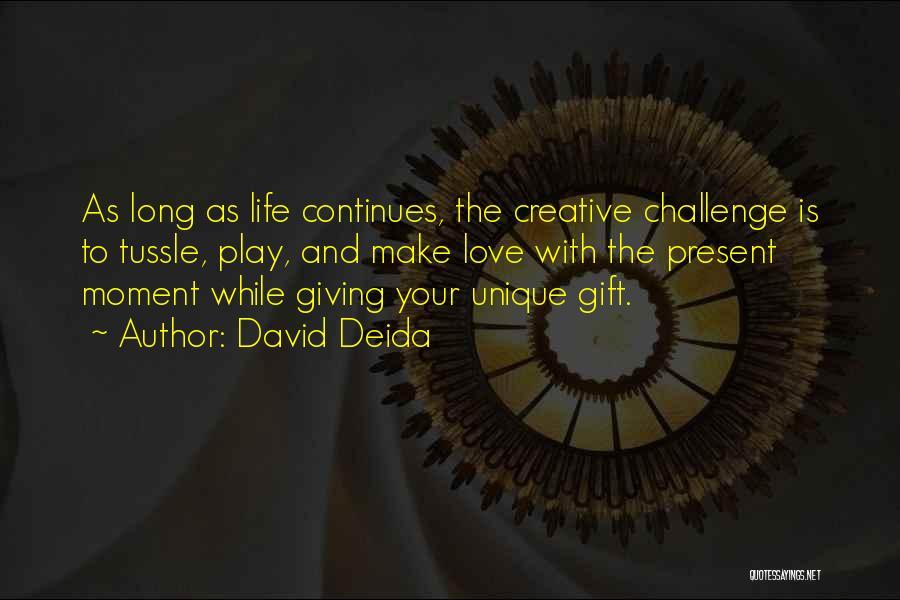 David Deida Quotes 2057140
