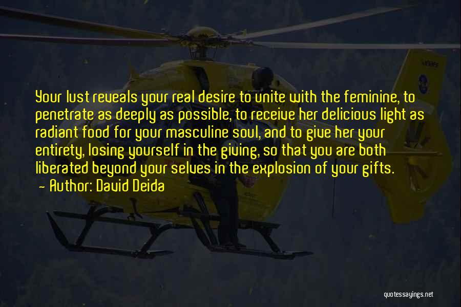 David Deida Quotes 2193272