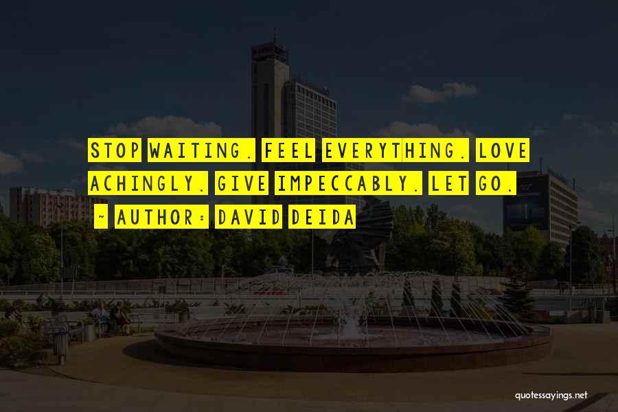 David Deida Quotes 280972
