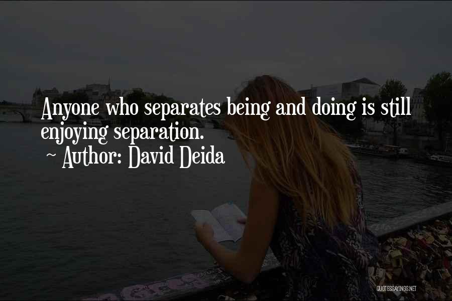 David Deida Quotes 519467