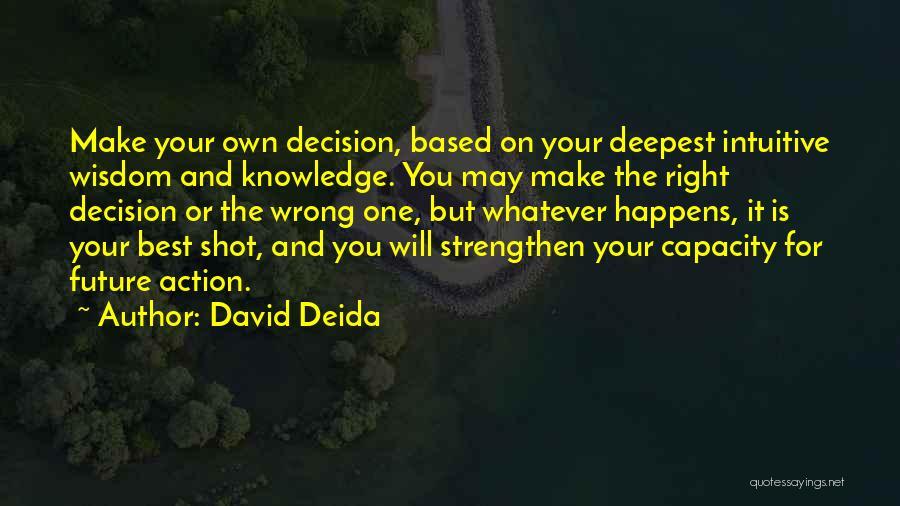 David Deida Quotes 735614