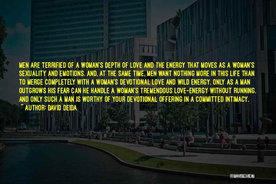 David Deida Quotes 837274