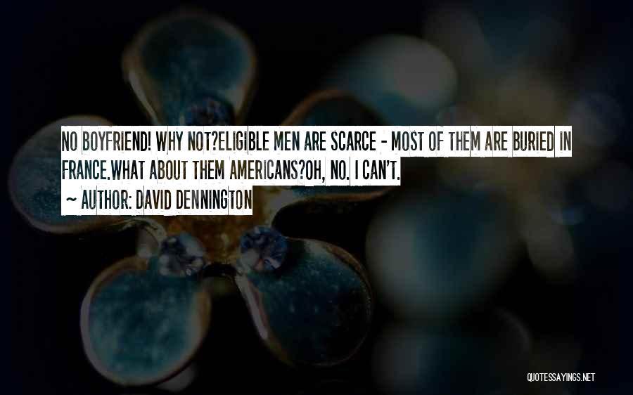 David Dennington Quotes 414754
