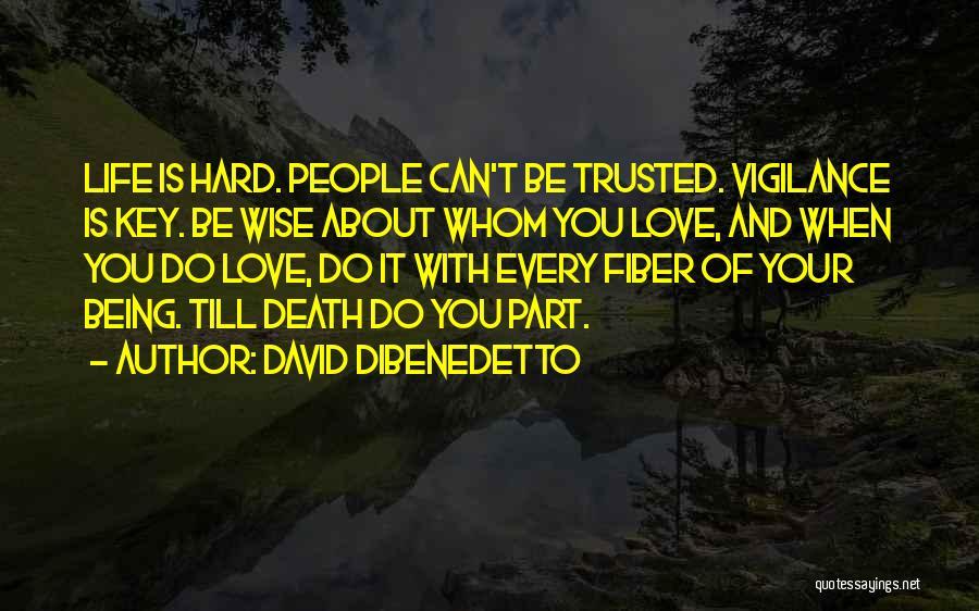 David DiBenedetto Quotes 665999