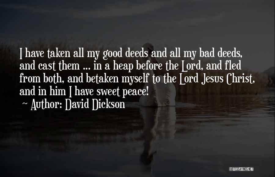 David Dickson Quotes 630571