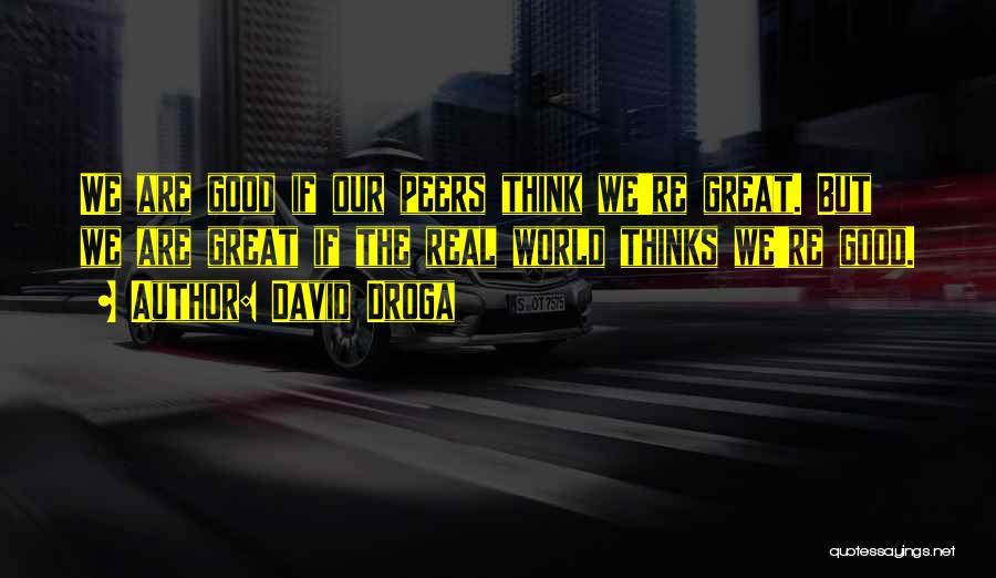 David Droga Quotes 2082289