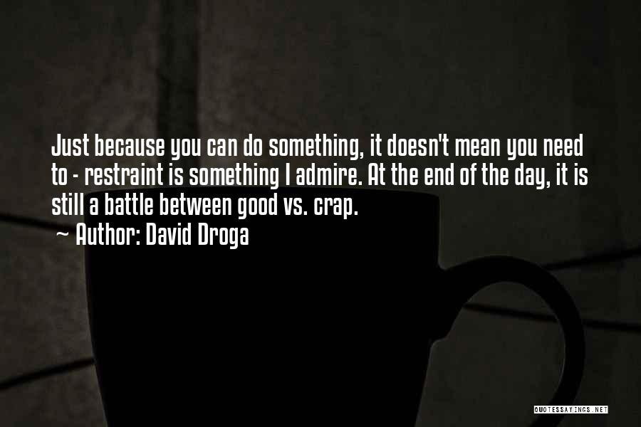 David Droga Quotes 2139212