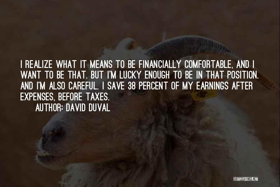 David Duval Quotes 131827