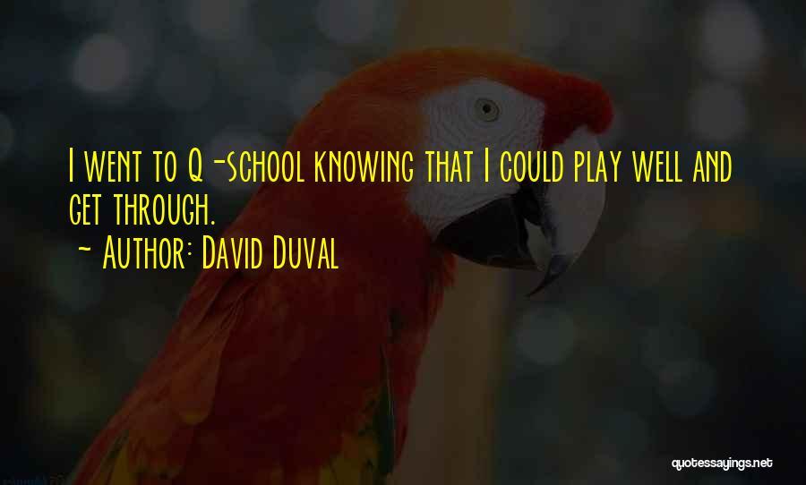 David Duval Quotes 1447788