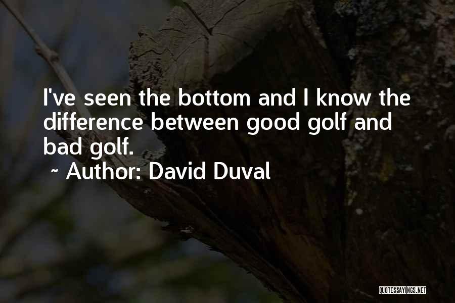 David Duval Quotes 2105197