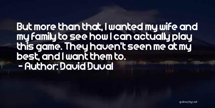 David Duval Quotes 2170437