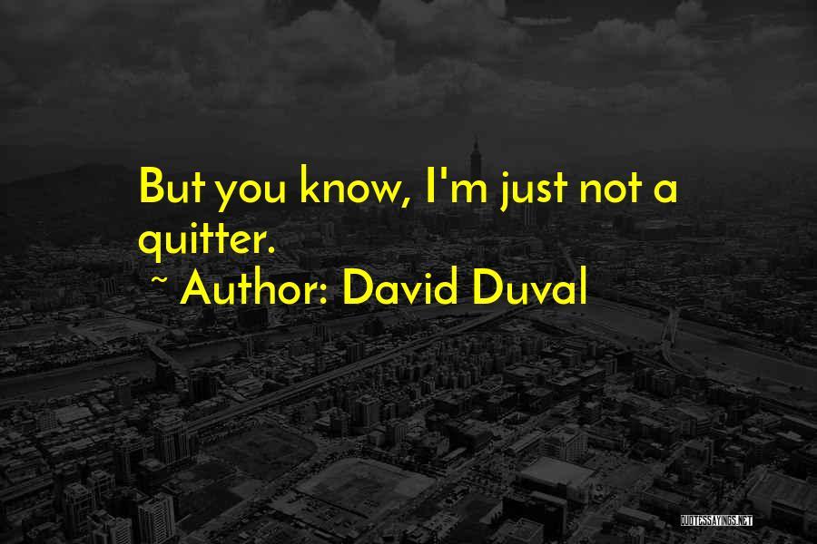 David Duval Quotes 2204716