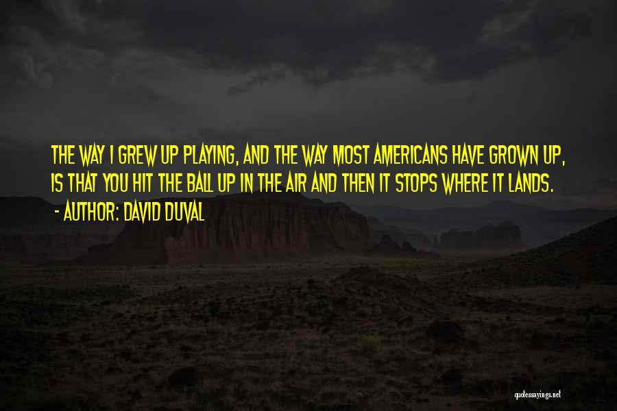 David Duval Quotes 222300