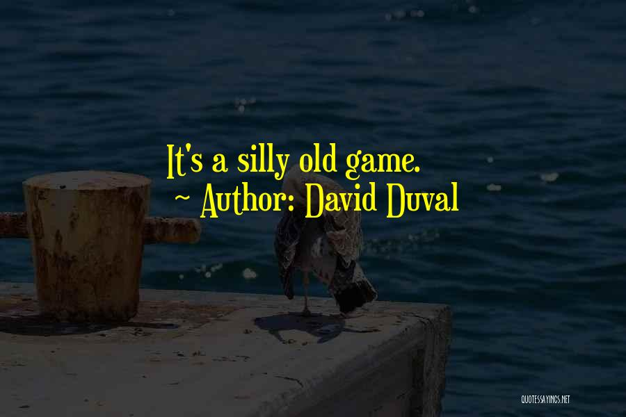 David Duval Quotes 516924