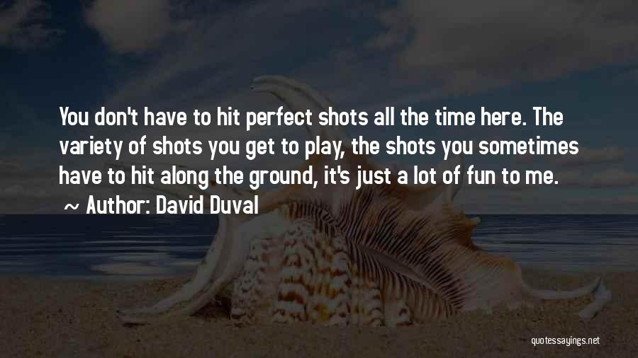 David Duval Quotes 701281