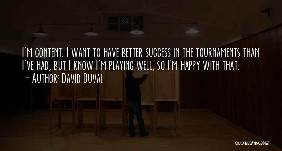 David Duval Quotes 767035