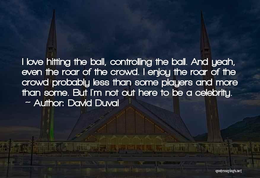 David Duval Quotes 799899