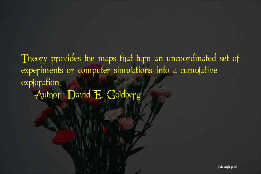 David E. Goldberg Quotes 1180419