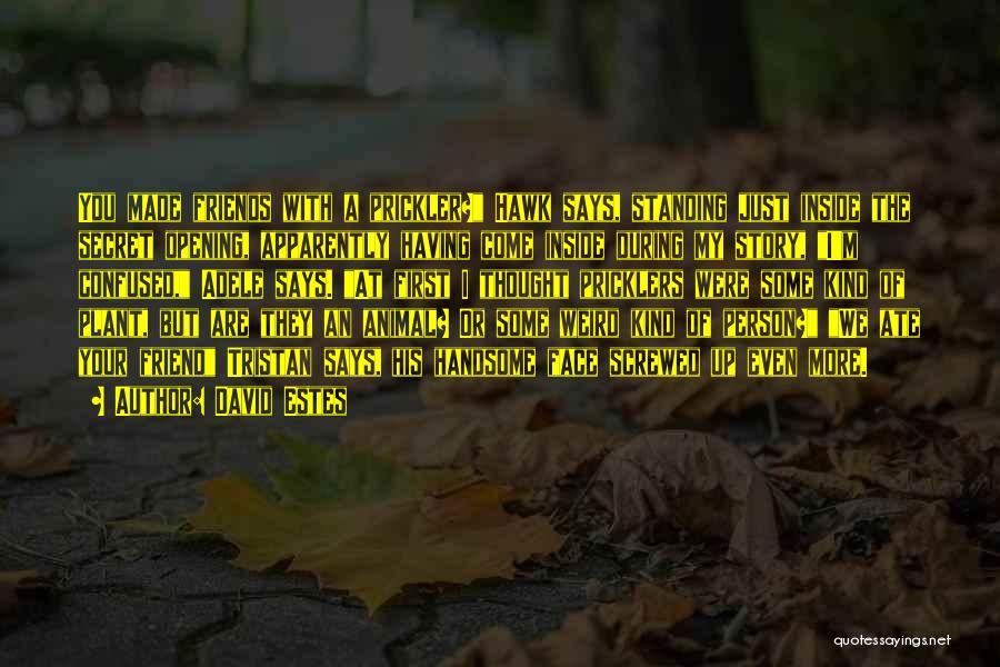 David Estes Quotes 1254989