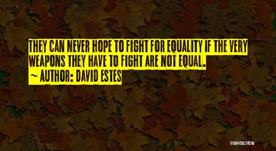 David Estes Quotes 1326893