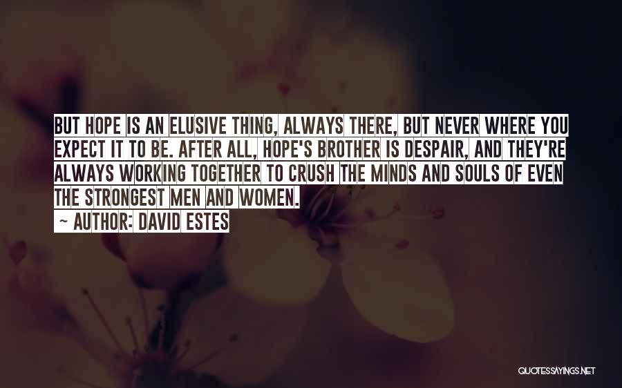 David Estes Quotes 1358696