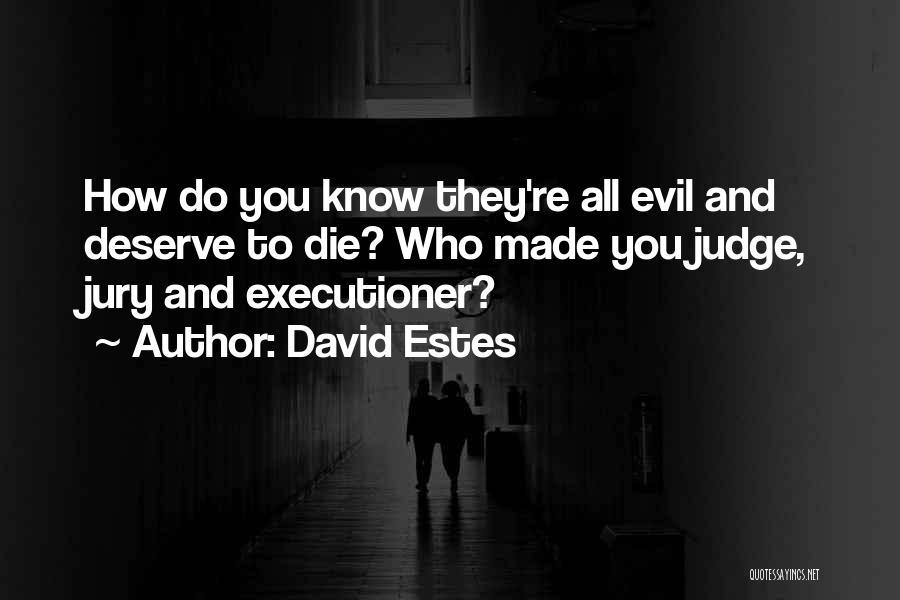 David Estes Quotes 1378714