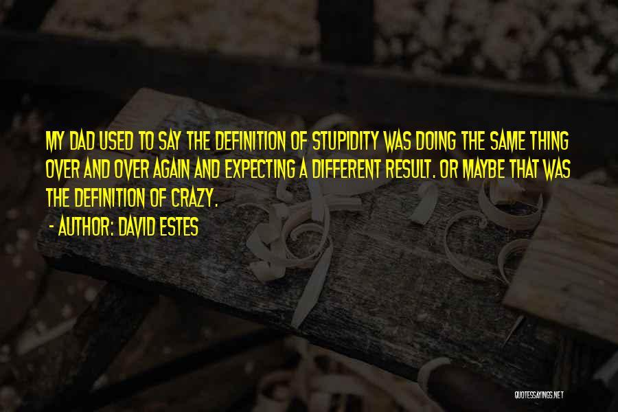 David Estes Quotes 1398901