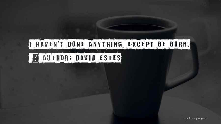 David Estes Quotes 1476870