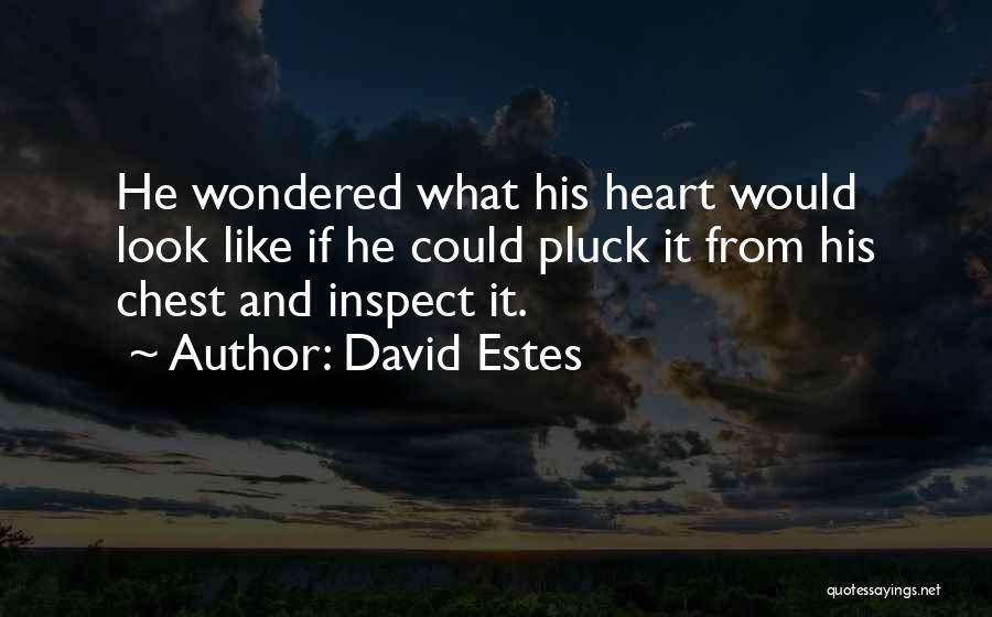 David Estes Quotes 1643508