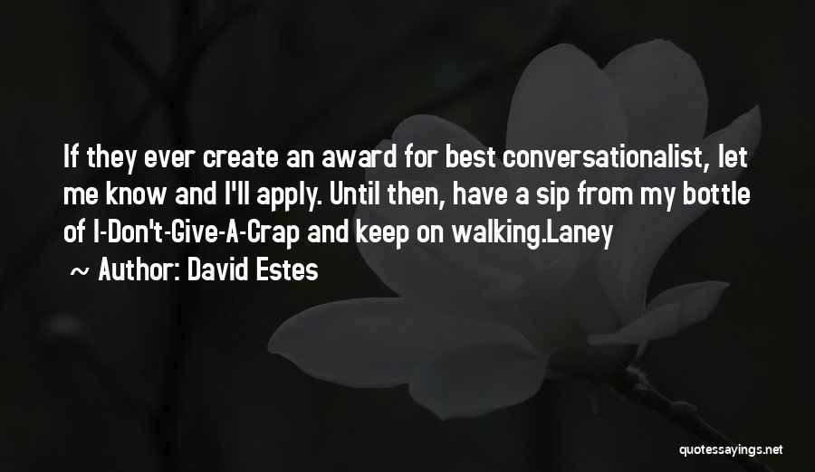 David Estes Quotes 279740
