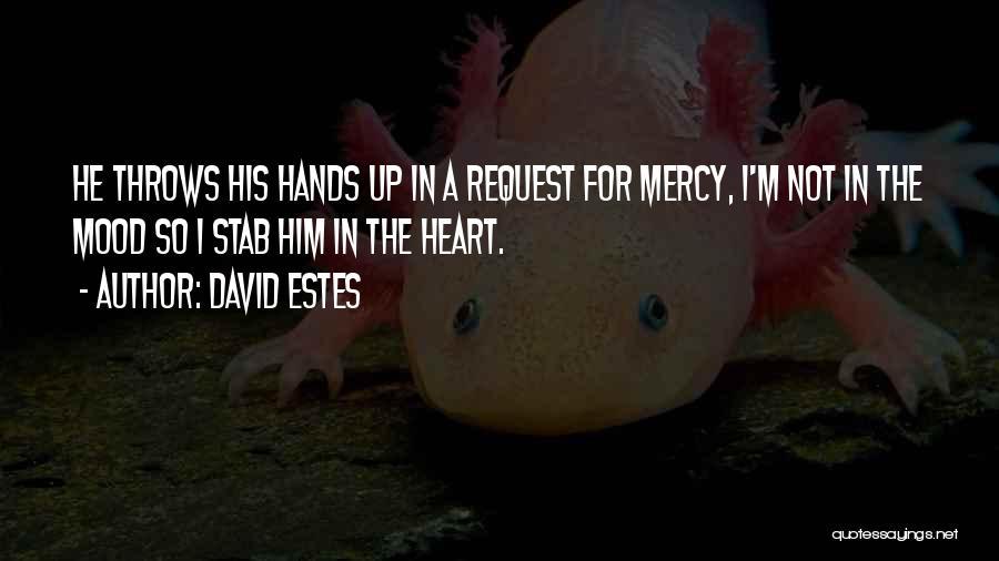 David Estes Quotes 404492