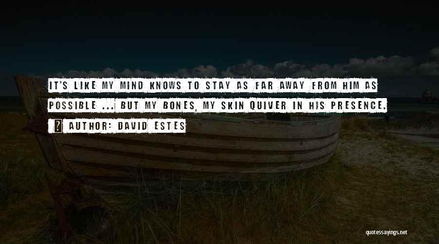 David Estes Quotes 499506