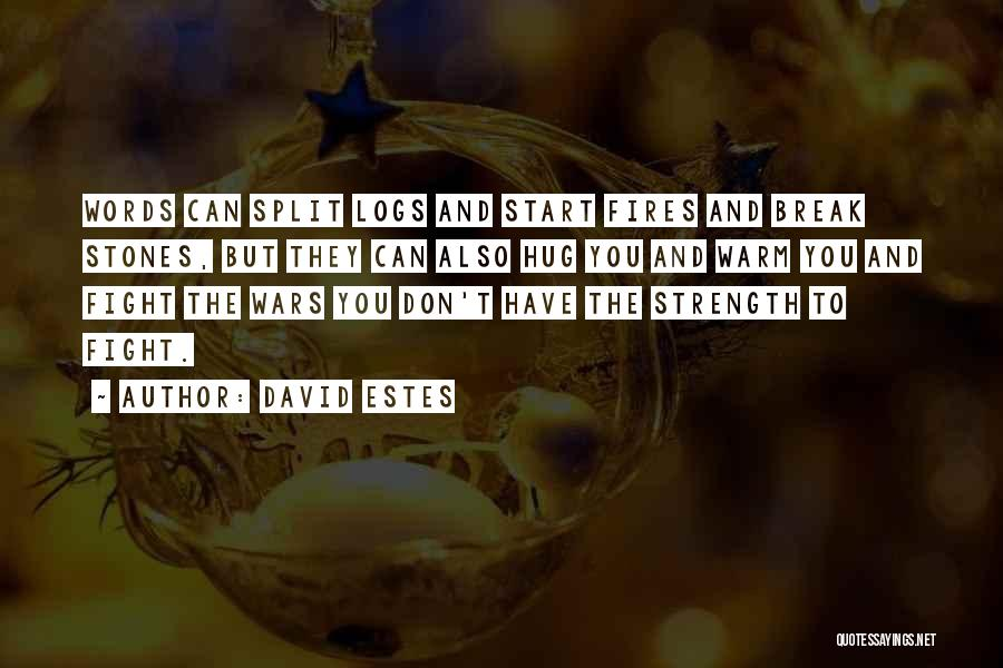 David Estes Quotes 591308