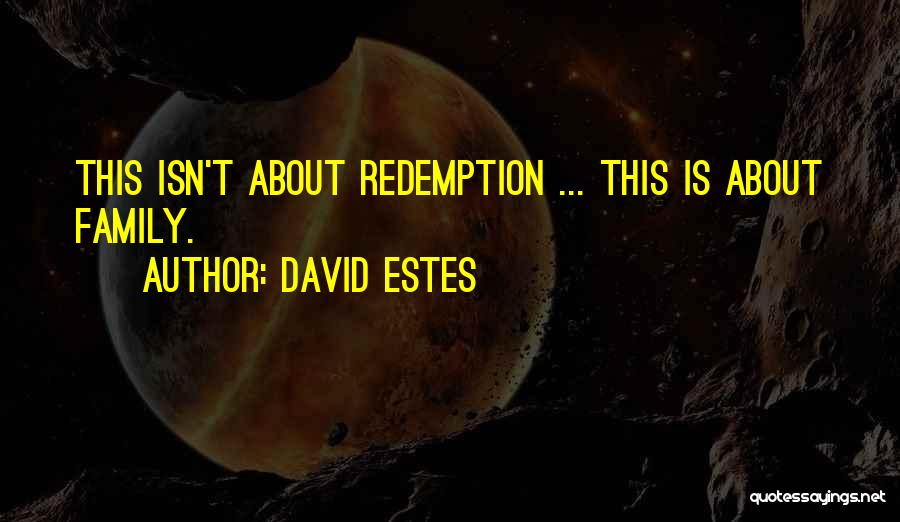 David Estes Quotes 684659