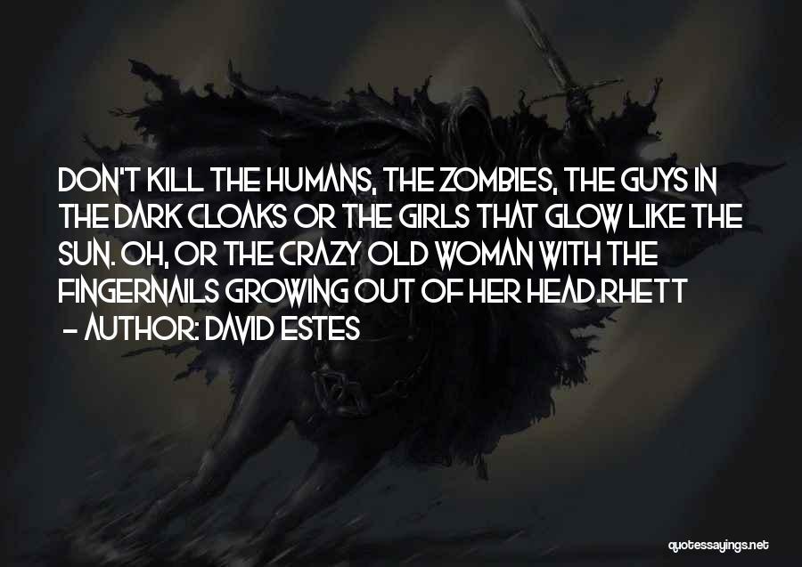 David Estes Quotes 801104