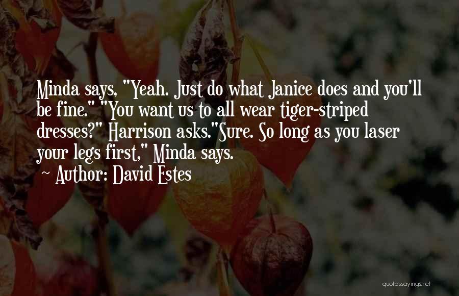 David Estes Quotes 990766