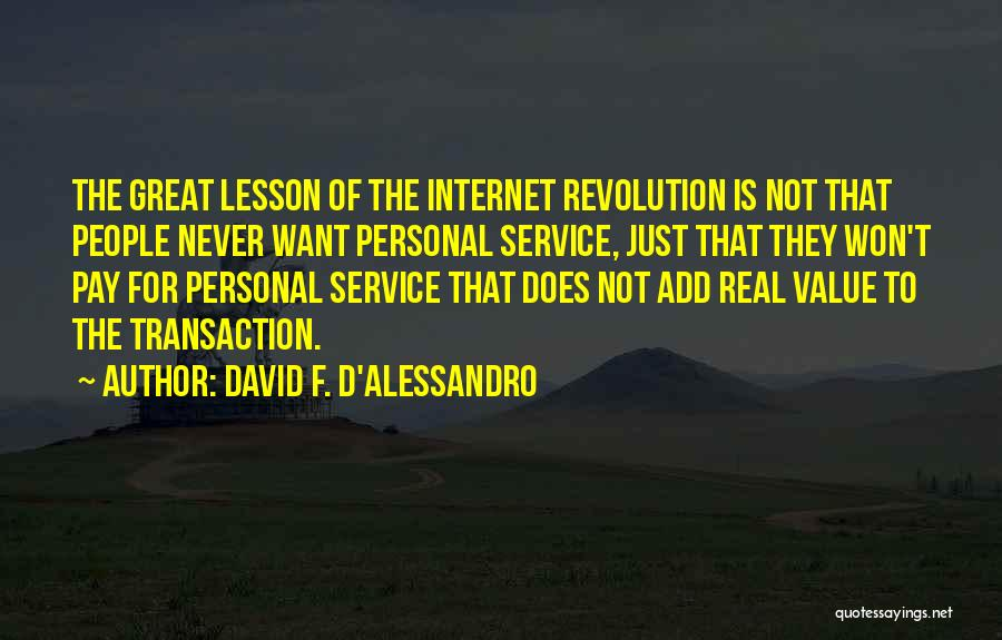 David F. D'Alessandro Quotes 1186361