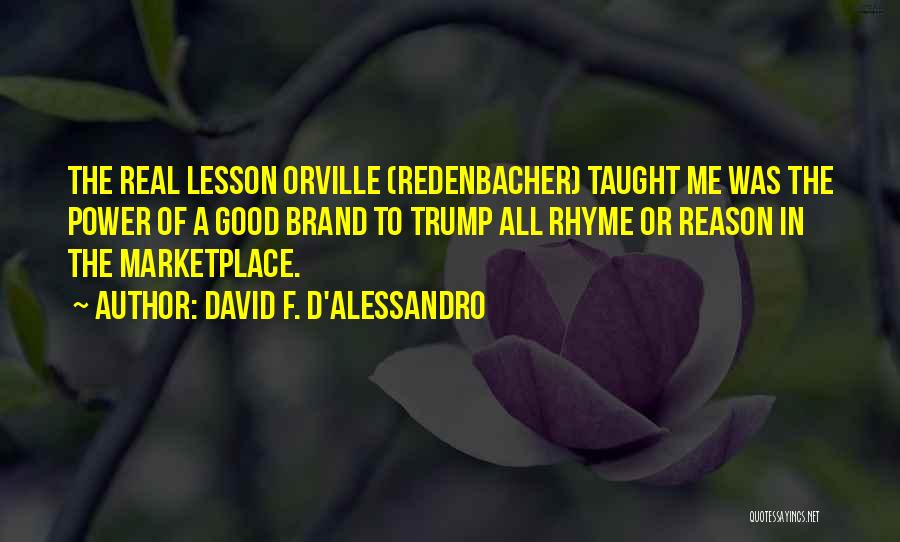 David F. D'Alessandro Quotes 1268633