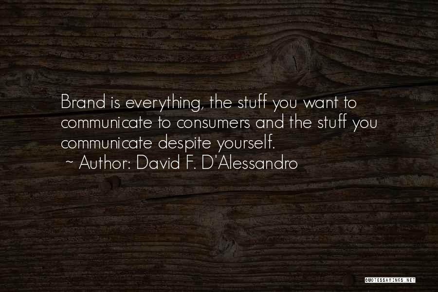 David F. D'Alessandro Quotes 564016