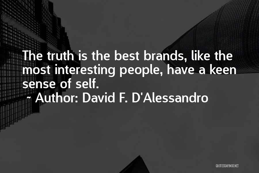 David F. D'Alessandro Quotes 588168