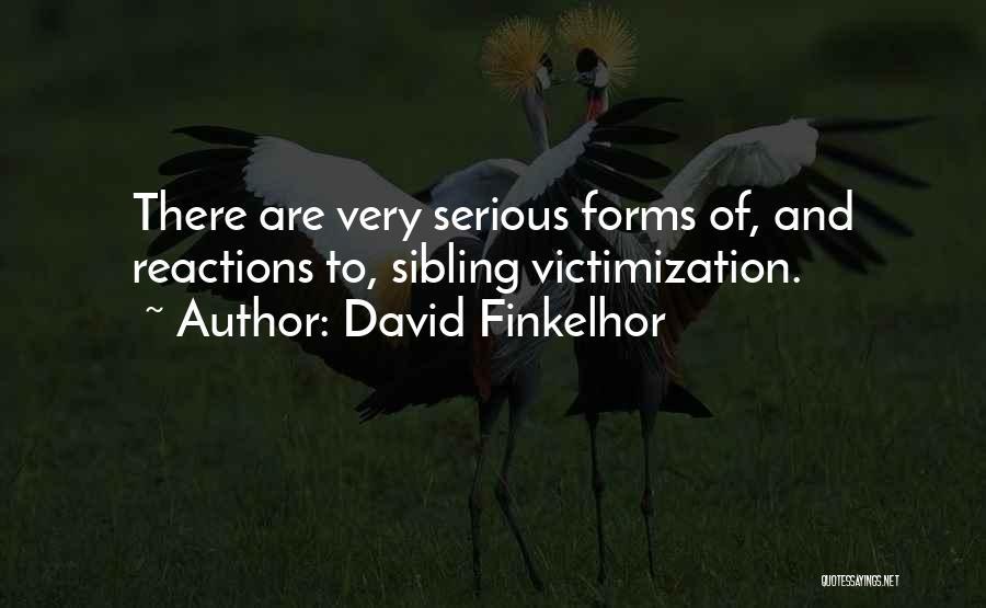 David Finkelhor Quotes 355874