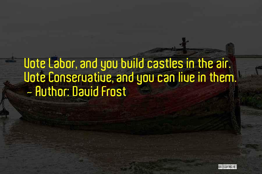 David Frost Quotes 1407011