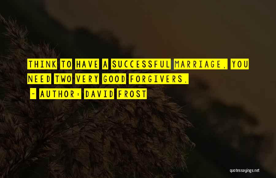 David Frost Quotes 1796419