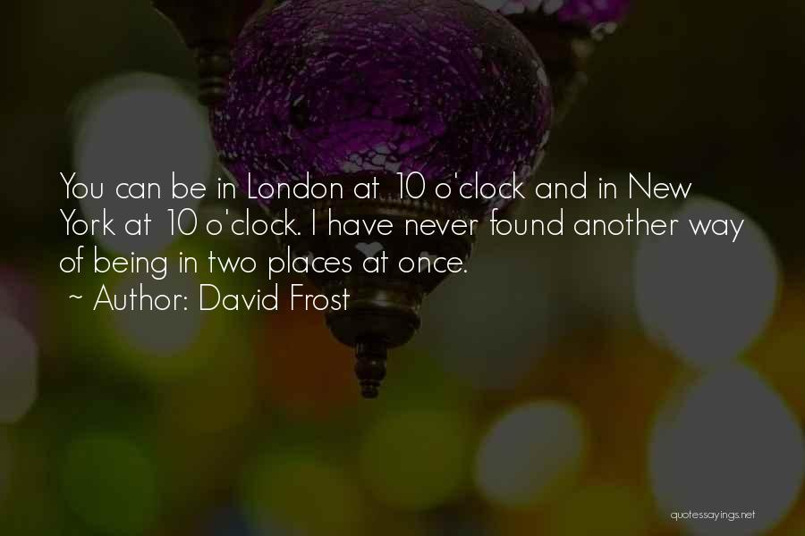 David Frost Quotes 1845470