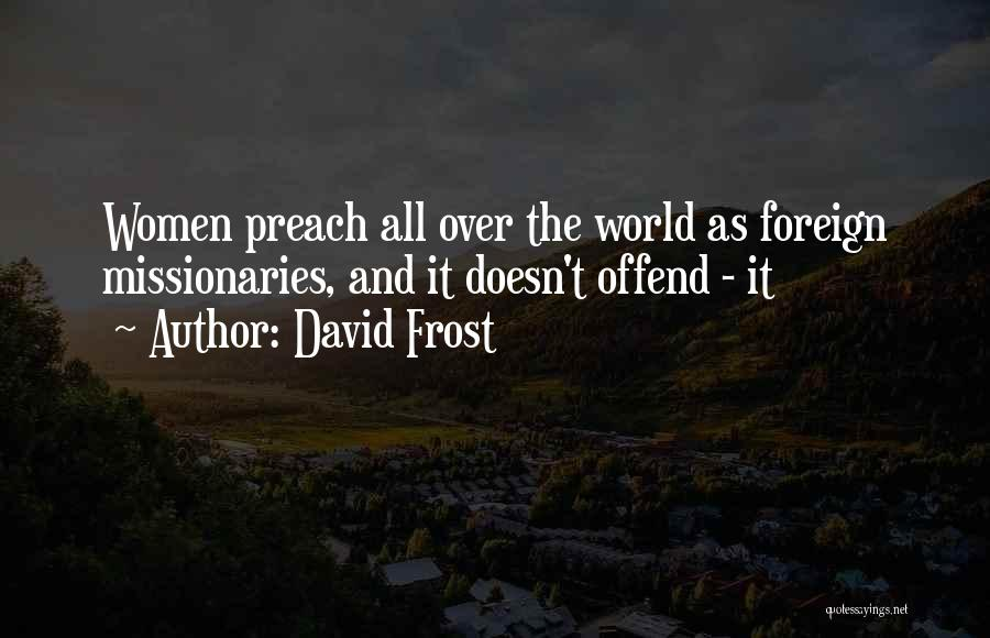 David Frost Quotes 2252446