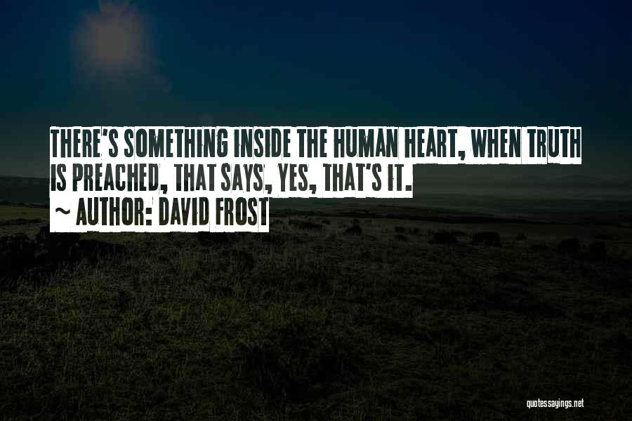 David Frost Quotes 383212
