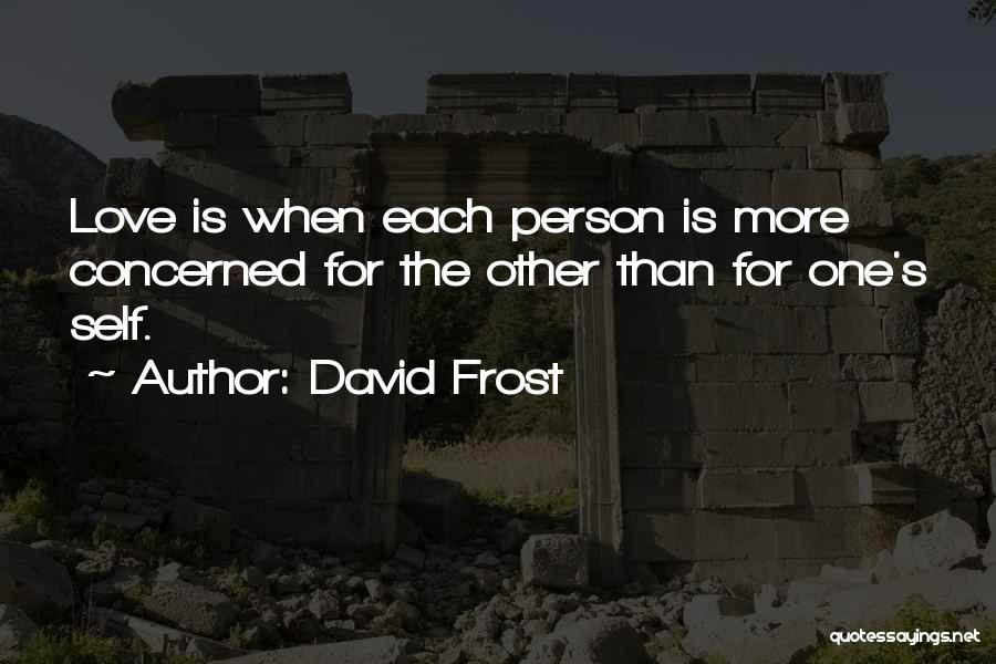 David Frost Quotes 918006