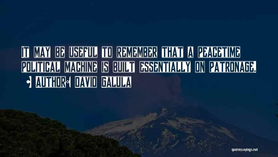 David Galula Quotes 578147