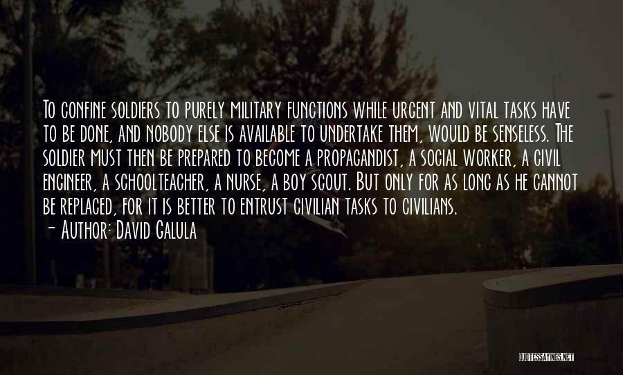 David Galula Quotes 744589