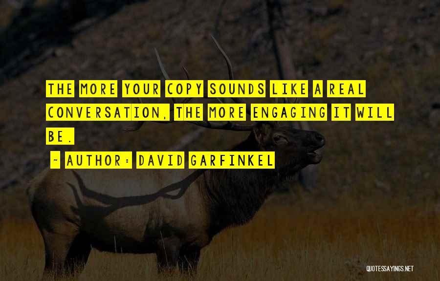 David Garfinkel Quotes 869204